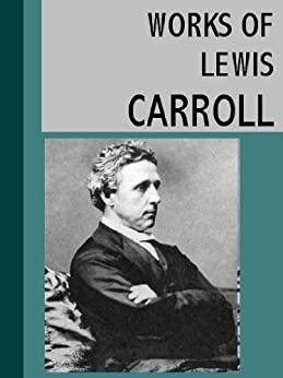 the works of lewis carroll essay The original novel written in 1865 by the english author charles lutwidge dodgson with the pseudonym lewis carroll consisted of a progression of haphazard dealings and character connections it was enjoyable to see the characters in the movie were able to work together to achieve an exceptional outcome.