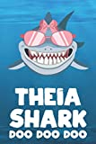 Theia - Shark Doo Doo Doo: Blank Ruled Personalized & Customized Name Shark Notebook Journal for Girls & Women. Funny Sharks Desk Accessories Item for ... Birthday & Christmas Gift for Women.