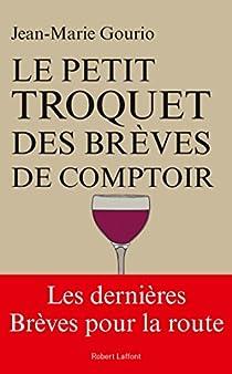 Le Petit Troquet des brèves de comptoir par Gourio