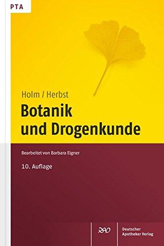 Botanik und Drogenkunde