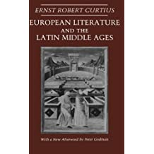 European Literature and the Latin Middle Ages (Bollingen Series XXXVI)