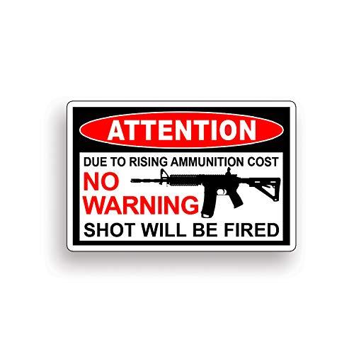 No Warning Shot Fired AR15 Rifle Warning Decal Sticker Gun