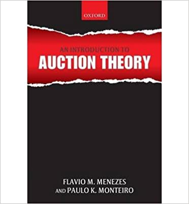 Book [(An Introduction to Auction Theory )] [Author: Flavio M. Menezes] [Aug-2008]