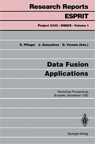 Book Data Fusion Applications: Workshop Proceedings Brussels, November 25, 1992 (Research Reports Esprit)