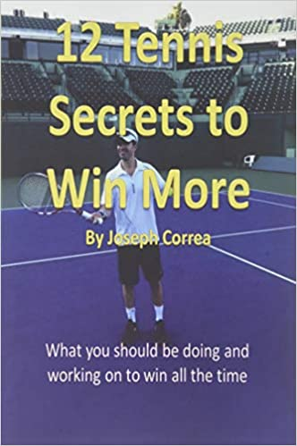 12 Tennis Secrets to Win More: What You Should Be Doing and ...