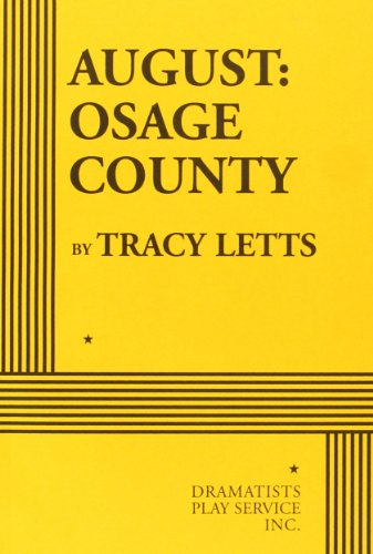 August: Osage County (Acting Edition for Theater Productions) (Best Plays For Community Theater)
