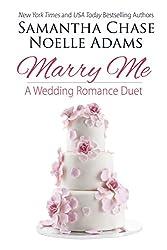 Marry Me: a Wedding Romance Duet
