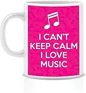 I cant keep calm I love music White Ceramic Mug