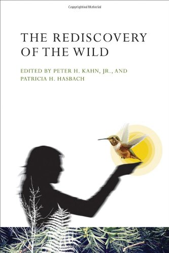 Download The Rediscovery of the Wild (The MIT Press) pdf
