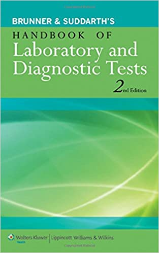 Brunner suddarths handbook of laboratory and diagnostic tests brunner suddarths handbook of laboratory and diagnostic tests second edition fandeluxe