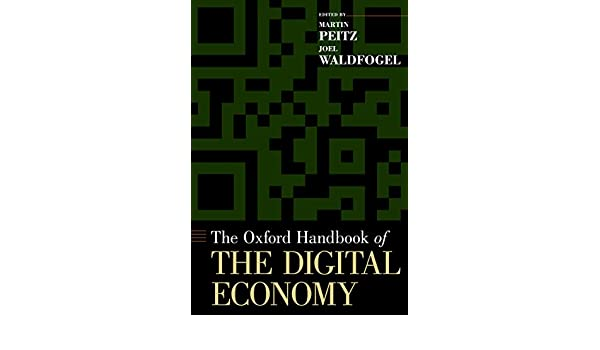 The oxford handbook of the digital economy oxford handbooks the oxford handbook of the digital economy oxford handbooks martin peitz joel waldfogel ebook amazon fandeluxe Image collections