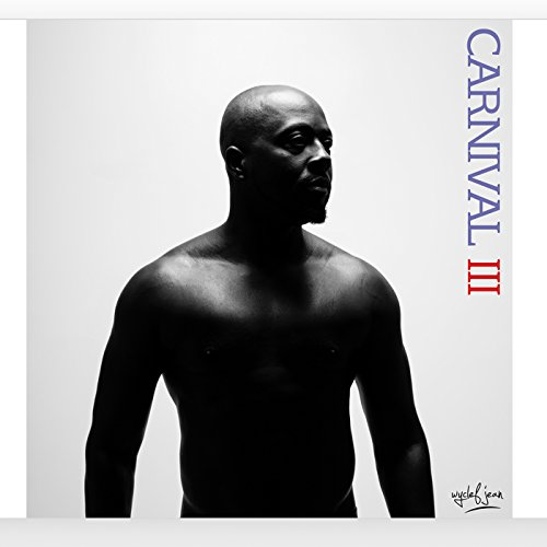 Wyclef Jean-Carnival III The Fall and Rise Of A Refugee-CD-FLAC-2017-HOUND Download