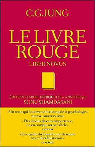 Le Livre Rouge Liber Novus Carl Gustav Jung Sonu