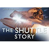 The Shuttle Story (Story (History Press))