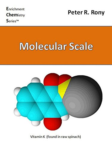 - Molecular Scale (Enrichment Chemistry Series Book 9)