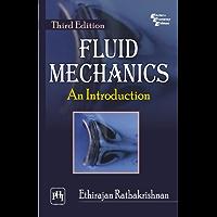 Fluid Mechanics: An Introduction, Third Edition