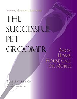 Successful Pet Groomer Housecall Mobile ebook product image
