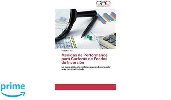 Medidas de Performance Para Carteras de Fondos de Inversion: Amazon.es: Bou Ysas Silvia: Libros