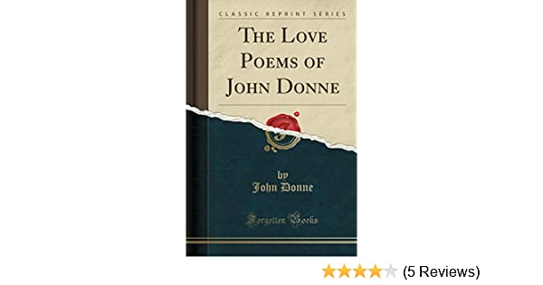 John Donne Love Poems 1