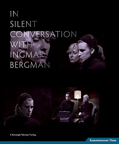 In Silent Conversation with Ingmar Bergman pdf