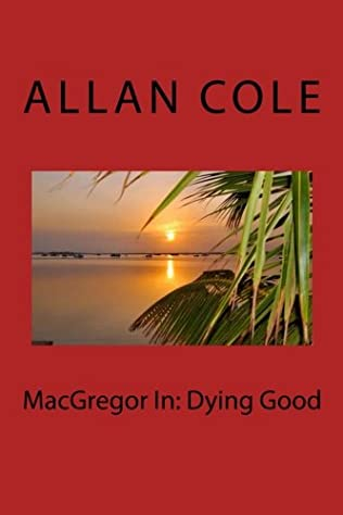 book cover of MacGregor In: Dying Good