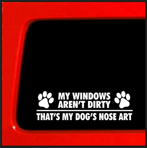 Nose Bumper (My Windows Aren't Dirty - That's my Dog's Nose Art - Funny die cut sticker)