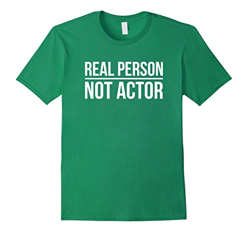 Mens Real Person Not Actor Funny Halloween Costume T Shirt Large Kelly Green (Witty Halloween Costumes For Guys)