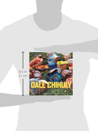 Dale Chihuly A Celebration Dale Chihuly Rock Hushka