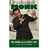 [ MR. MONK AND THE DIRTY COP BY GOLDBERG, LEE](AUTHOR)PAPERBACK