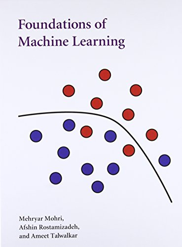 Foundations of Machine Learning (Adaptive Computation and Machine Learning)