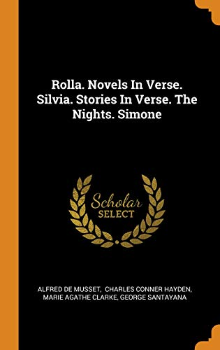 Rolla. Novels In Verse. Silvia. Stories In Verse. The Nights. Simone ()