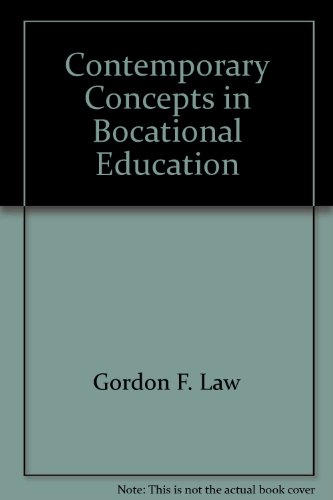 Contemporary Concepts in Vocational Education