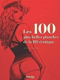 Les 100 plus belles planches de la BD érotique par Vincent Bernière