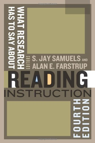 What Research Has to Say About Reading Instruction, Fourth Edition
