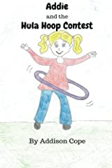 Addie and the Hula Hoop Contest Paperback