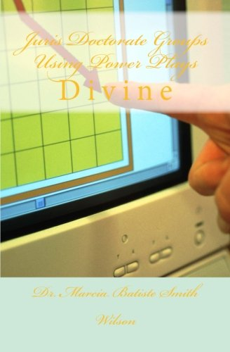 Juris Doctorate Groups Using Power Plays: Divine pdf epub