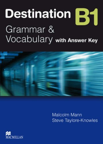 Destination B1 Pre Intermediate Student Book +key: Student's Book with Key