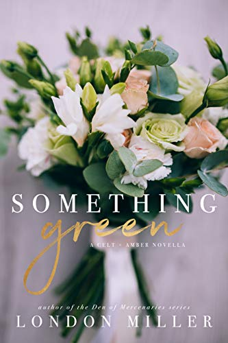 Something Green: A Celt. Epilogue Novella