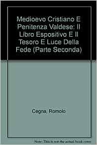 Medioevo cristiano e penitenza valdese: Il Libro espositivo e il