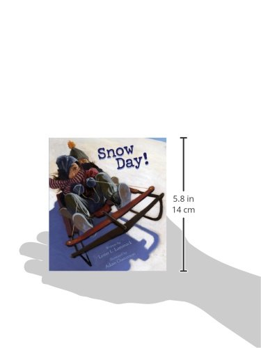 Snow day lester l laminack adam gustavson 9781561455560 snow day lester l laminack adam gustavson 9781561455560 amazon books fandeluxe Images
