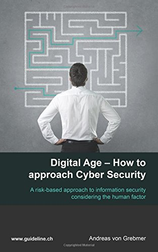 Download Digital Age - How to Approach Cyber Security PDF