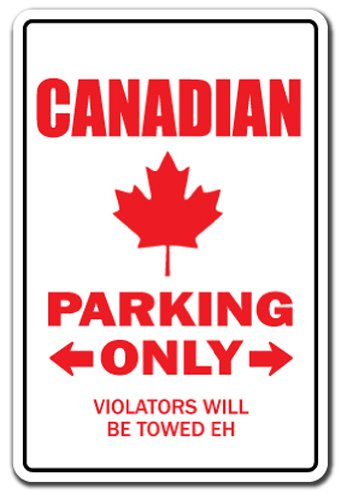 - Canadian Aluminum Sign Parking Canada Flag Maple Leaf Hockey Canadien | Indoor/Outdoor | 10