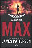 Maximum ride : Max : romanzo