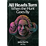 All Heads Turn When the Hunt Goes By, John Farris, 0671169750