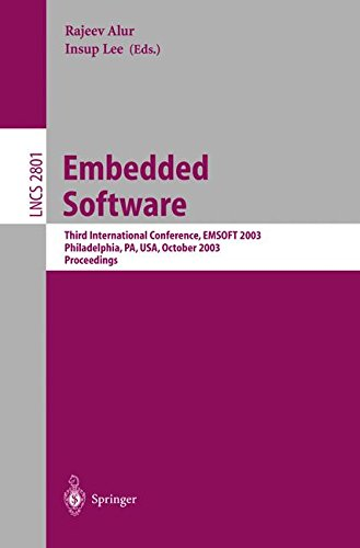 Embedded Software: Third International Conference, EMSOFT 2003, Philadelphia, PA, USA, October 13-15, 2003, Proceedings (Lecture Notes in Computer Science) Pdf