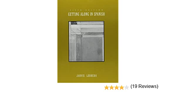 Amazon.com: Basic Spanish Grammar Sixth Edition And Getting Along ...