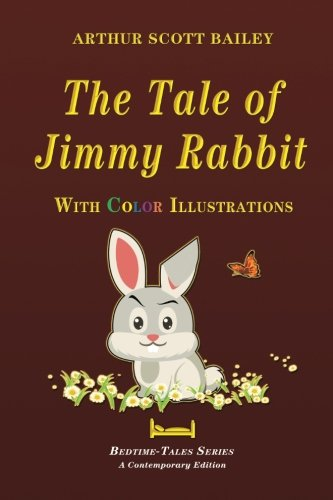 The Tale of Jimmy Rabbit - With Color Illustrations (Bedtime-Tales Series) ebook