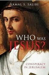 Who Was Jesus?: Conspiracy in Jerusalem (Tauris Parke Paperbacks)
