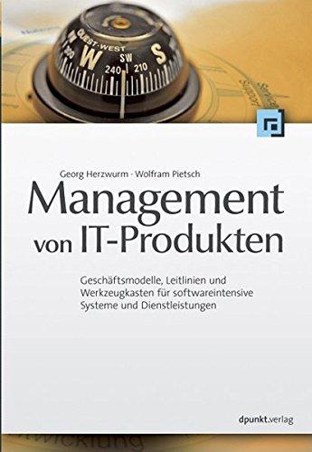 management-von-it-produkten-geschftsmodelle-leitlinien-und-werkzeugkasten-fr-softwareintensive-systeme-und-dienstleistungen