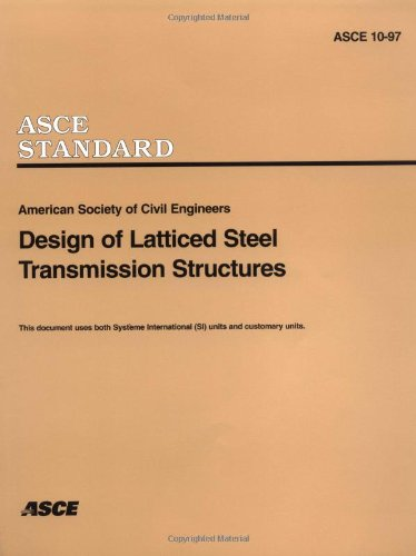 Design of Latticed Steel Transmission Structures (ASCE - Building Steel Pole